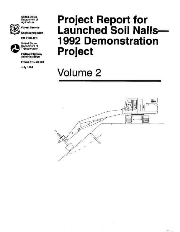 Project Report for Launched Soil Nails (Vol. 2)