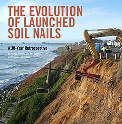 The Evolution of Launched Soil Nails (GEOSTRATA Magazine)